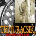 Ted Juracsik: Revolutionary and Reel Maker
