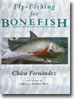 "Chico Fernandez's ""Fly-Fishing for Bonefish"""