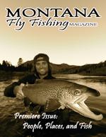 Montana Fly Fishing Magazine
