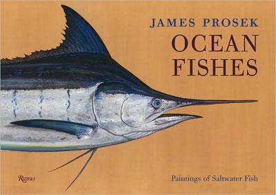 "James Prosek's ""Ocean Fishes"""