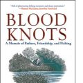 "Book Review: ""Blood Knots"""
