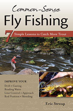 Eric Stroup Common Sense Fly Fishing Book