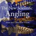"Book Review: ""The New Scientific Angling"""
