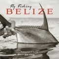 "Book Review: ""Fly Fishing Belize"""