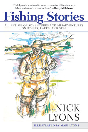 "Nick Lyons ""Fishing Stories"""