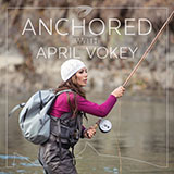 April Vokey Anchored Podcasts