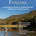 "Book Review: ""Fly Casting Finesse""A Complete Guide to Improving All Aspects of Your Casting"