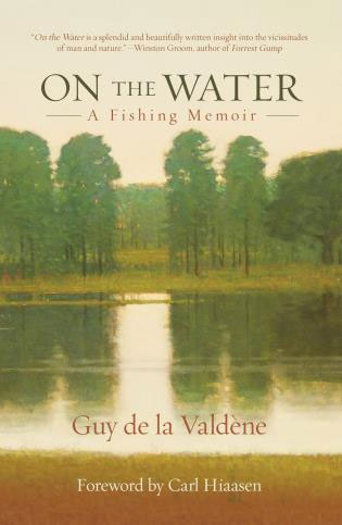 "Guy de la Valdene ""On the Water"""