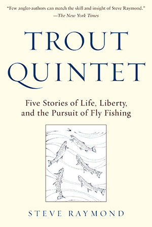 Trout Quintet by Steve Raymond