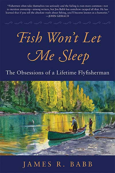 James Babb Fish Won't Let Me Sleep Book