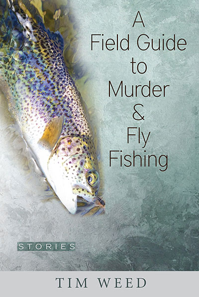 Tim Weed Fly Fishing Book