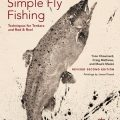 """Simple Fly Fishing"" Second Edition"