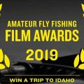 2019 RIO Amateur Fly Fishing Film Awards