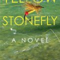 "Book Excerpt: ""Yellow Stonefly"""