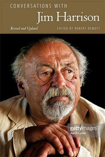 Conversations with Jim Harrison Book