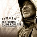 Podcast Episode: Wade Fellin Talks Angler Etiquette