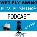Podcast Episode: Ray Montoya on Wet Fly Swing