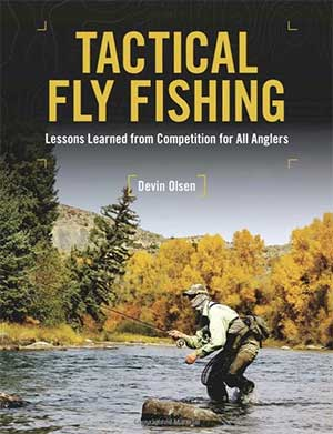 Devin Olsen Tactical Fly Fishing Book