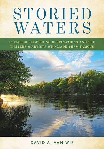 Storied Waters David A. Van Wie