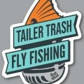 Podcast Episode: April Vokey on Tailer Trash Fly Fishing Podcast