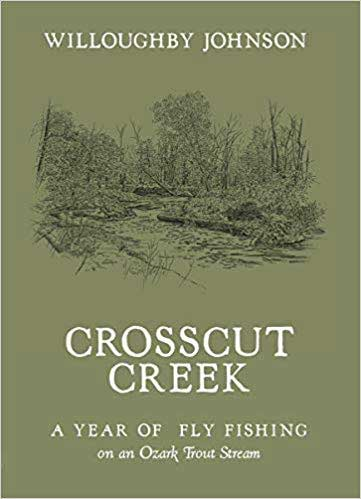 Crosscut Creek Fly Fishing Book