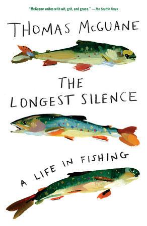 Thomas McGuane Fly Fishing Book