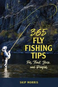 365 Fly Fishing Tips