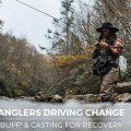 Anglers Driving Change